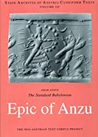 The Standard Babylonian Epic of Anzu