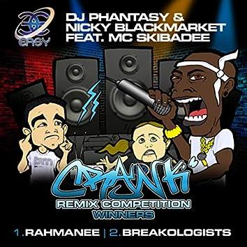 Crank (DJ Rahmanee Remix / Breakologists Remix)
