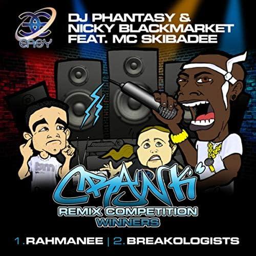 Nicky Blackmarket, DJ Phantasy & MC Skibadee