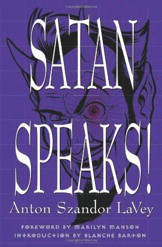 Satan Speaks! by Anton Szandor LA Vey Anton Szandor Lavey Blanche Barton Marilyn Manson(1998-09-01)