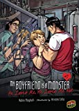 He Loves Me, He Loves Me Not: Book 7 (My Boyfriend Is a Monster) (English Edition)