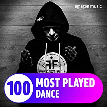 The Top 100 Most Played: Dance