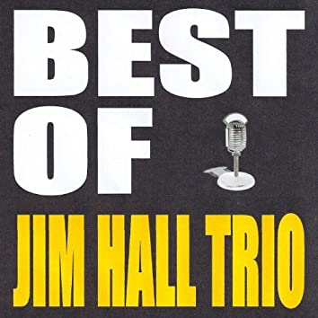 Best of Jim Hall Trio