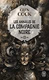 Les Annales de la Compagnie noire, Tome 13 - Soldats de pierre : Deuxième partie
