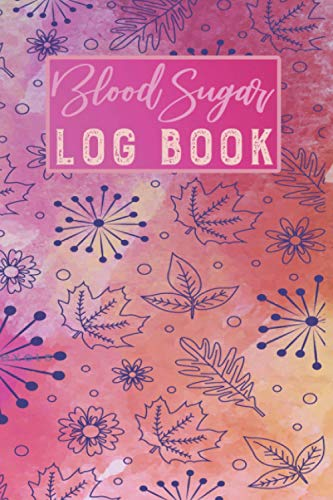 Blood sugar log book: small diabetes blood sugar glucose log book journal for diabetic people daily tracker 2 years to write record and track blood ... friend, dad, mom, gifts for diabetics
