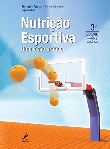 Nutrição esportiva: Uma visão prática