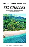 Seychelles: Smart Travel Guide (English Edition)