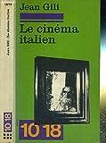 Le Cinéma italien: Entretiens avec Marco Bellocchio ... [et al.] (10/18 [i.e. Dix/dix-huit] ; 1278) (French Edition)