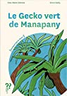 Le gecko vert de Manapany