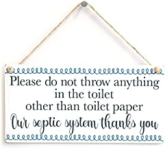 Please do not throw anything in the toilet other than toilet paper Our septic system thanks you - Septic Tank Bathroom Rules Small Toilet Plaque Wooden Hanging Sign 8
