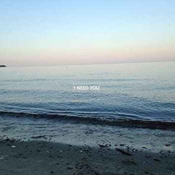 I Need You (feat. Sara Naeini)