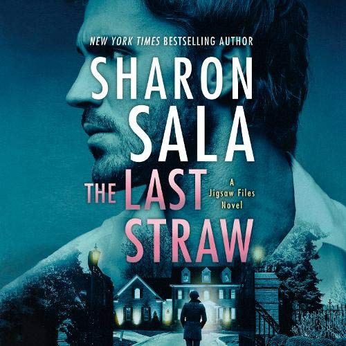 The Last Straw Audiobook By Sharon Sala cover art