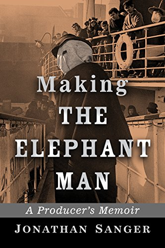 Making The Elephant Man: A Producers Memoir (English Edition ...