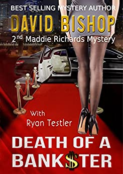 Death of a Bankster (A Maddie Richards Mystery Book 2) by [David Bishop, Paradox Book Covers Formatting]