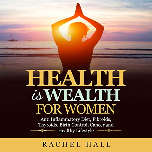Health Is Wealth for Women cover art