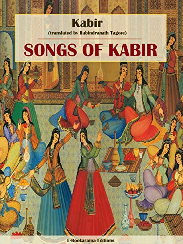 Songs of Kabir (English Edition)