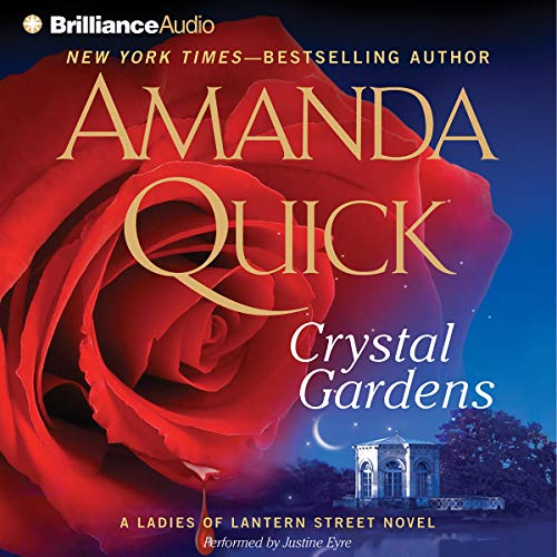 Crystal Gardens Audiobook By Amanda Quick cover art