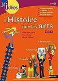 L'Histoire par les arts, Tome 1