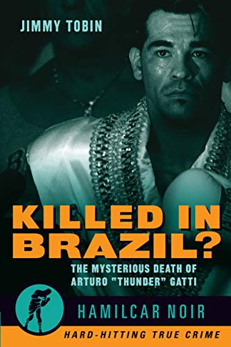 Killed in Brazil?: The Mysterious Death of Arturo