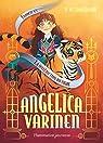Angelica Varinen, Tome 4 : La malédiction du tigre par Zimmermann