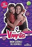 Chica Vampiro - Mon carnet de copines