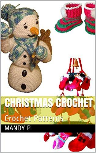 Christmas Crochet: Crochet Patterns