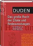 Dr. Brigitte Alsleben: Duden: Das große Buch der Redewendungen und Zitate