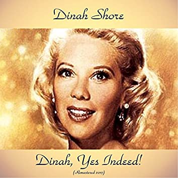 Dinah, Yes Indeed! (feat. Nelson Riddle) [Remastered 2017]