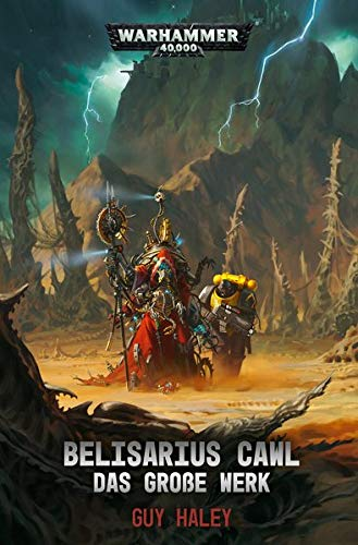 Warhammer 40.000 - Belisarius Cawl: Das große Werk