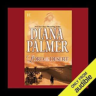 Lord of the Desert                   By:                                                                                                                                 Diana Palmer                           Length: 3 hrs and 1 min     233 ratings     Overall 3.6