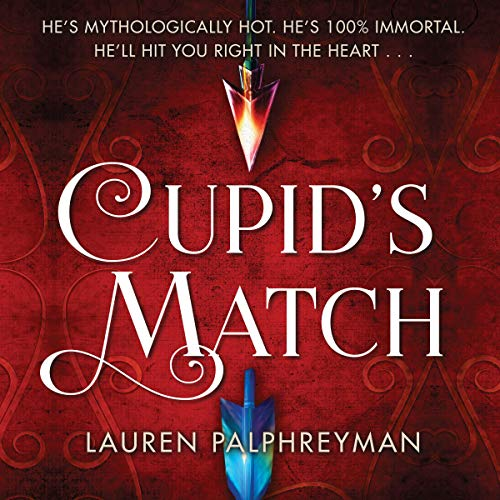 Cupid's Match Audiobook By Lauren Palphreyman cover art