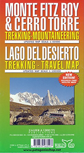 Monte Fitz Roy & Cerro Torre : Trekking-Mountaineering and Lago Del Desierto : Trekking - Travel Map