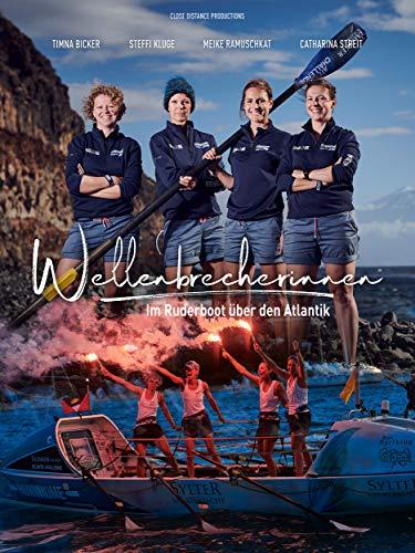 Wellenbrecherinnen - Im Ruderboot über den Atlantik