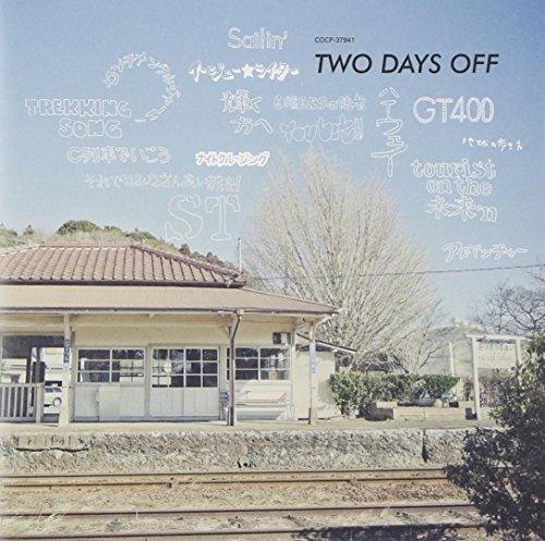 [画像:TWO DAYS OFF]