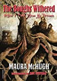 The Boughs Withered: When I Told Them My Dreams