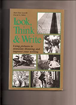 Look, Think and Write: Using Pictures to Stimulate Thinking and Improve Your Writing 0844255505 Book Cover