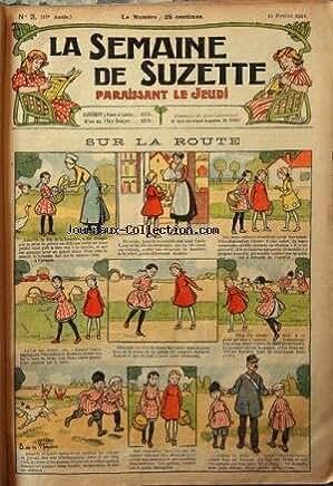 SEMAINE DE SUZETTE (LA) [No 3] du 16/02/1922 - SUR LA ROUTE - BECASSINE NOURRICE