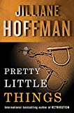 Image of Pretty Little Things (C.J. Townsend Thriller)