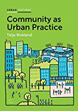 Community as Urban Practice (Urban Futures)