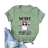 Noffish Women Halloween Ghost Shirt Wine Because 2021 is Boo Sheet T-Shirt (Green,Large)
