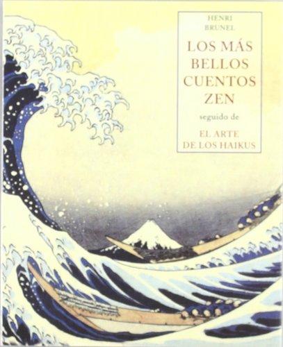 LOS MAS BELLOS CUENTOS ZEN (LOS PEQUEÑOS LIBROS DE LA SABIDURIA)
