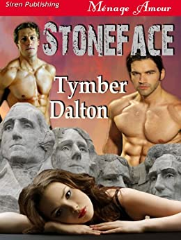 Stoneface (Siren Publishing Menage Amour) (English Edition) van [Tymber Dalton]