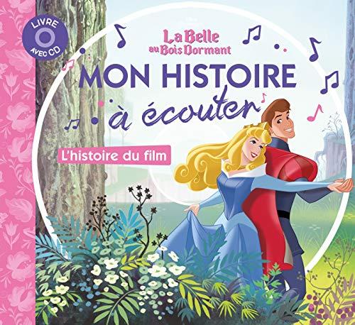 LA BELLE AU BOIS DORMANT - Mon histoire à écouter - L'histoire du film - Livre CD - Disney