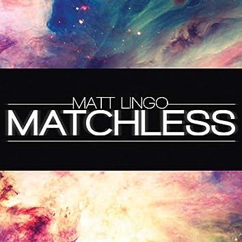 Matchless