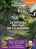 Le Réseau secret de la nature - Livre audio 1 CD MP3