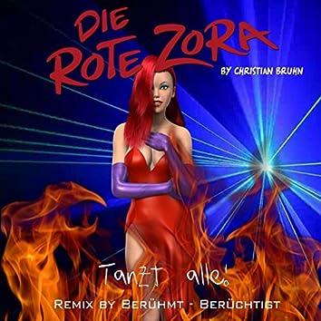 Die rote Zora (feat. Berühmt Berüchtigt)