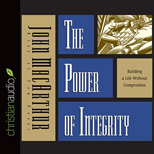 The Power of Integrity audiobook cover art