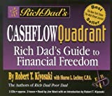 Rich Dad's Cashflow Quadrant - Employee, Self-Employed, Business Owner, or Investor...Which Is the Best Quadrant for You? by Robert T. Kiyosaki (2000-07-01) - Hachette Audio - 01/07/2000