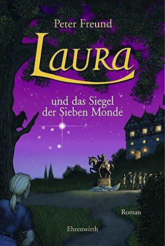 Buchseite und Rezensionen zu 'Laura und das Siegel der Sieben Monde' von Freund, Peter
