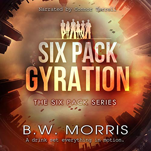 Six Pack: Gyration audiobook cover art